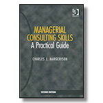Managerial Consulting Skills: A Practical Guide