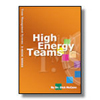 High-Energy Teams