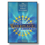 The Workplace Wizard: The Definitive Guide to Working with Others